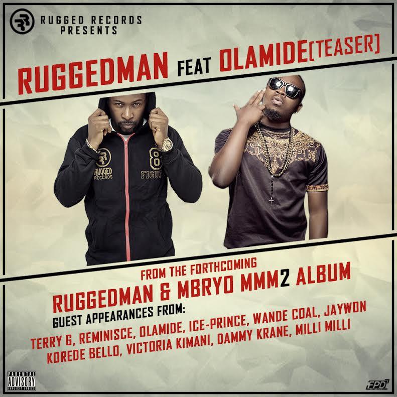 Ruggedman Olamide