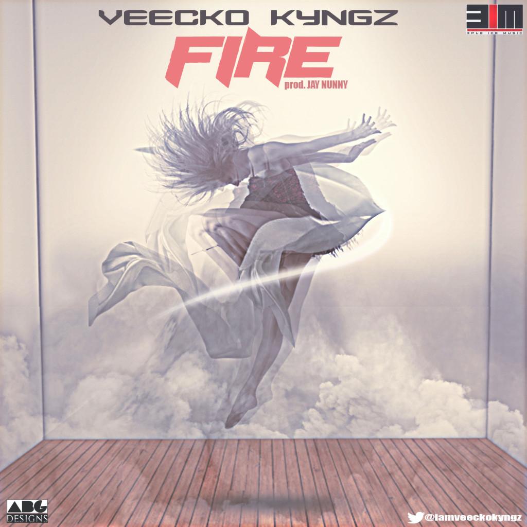 Veecko Kyngz - Fire (prod. by Jay Nunny)