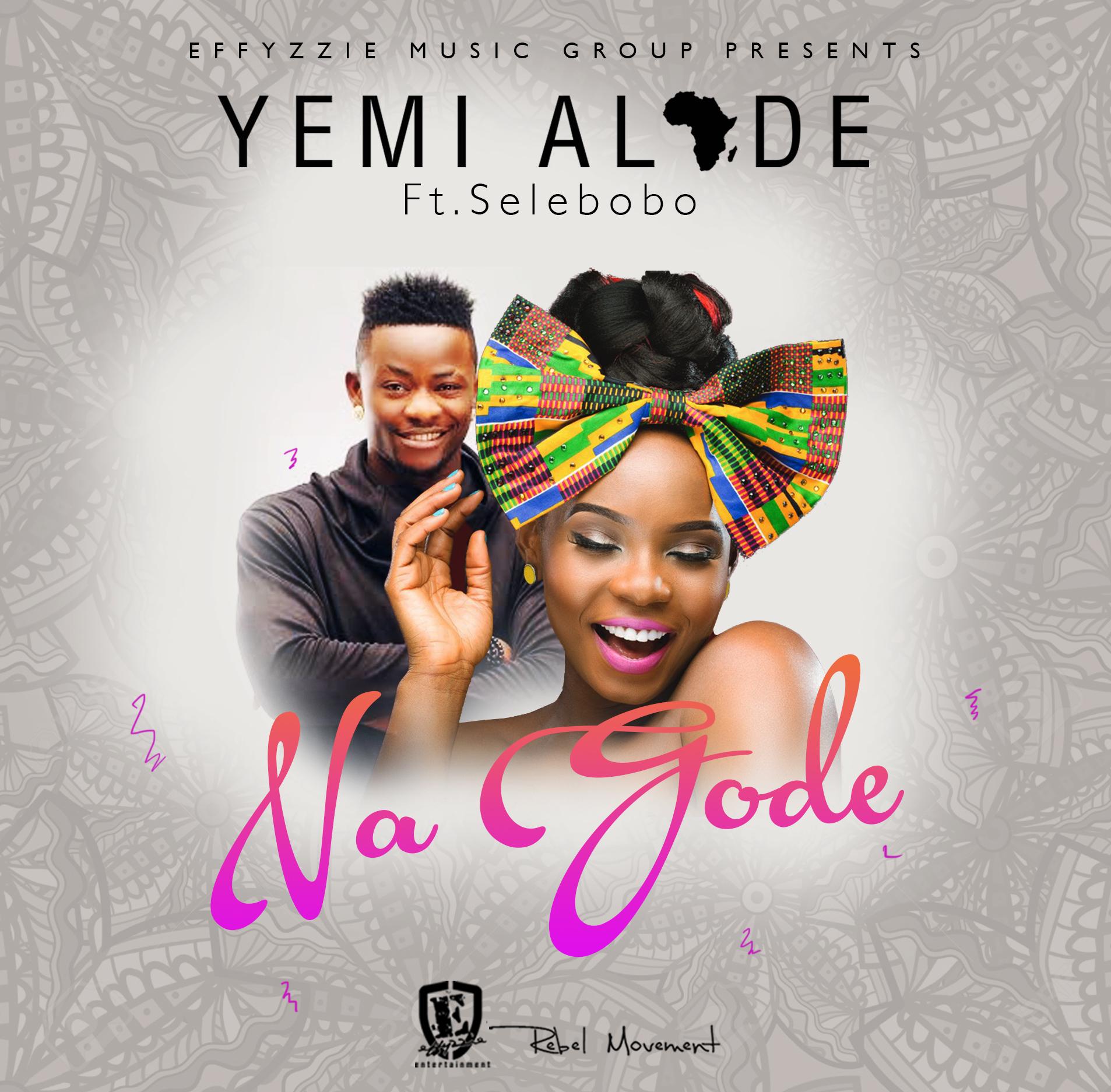 Yemi Alade - Na Gode ft. Selebobo