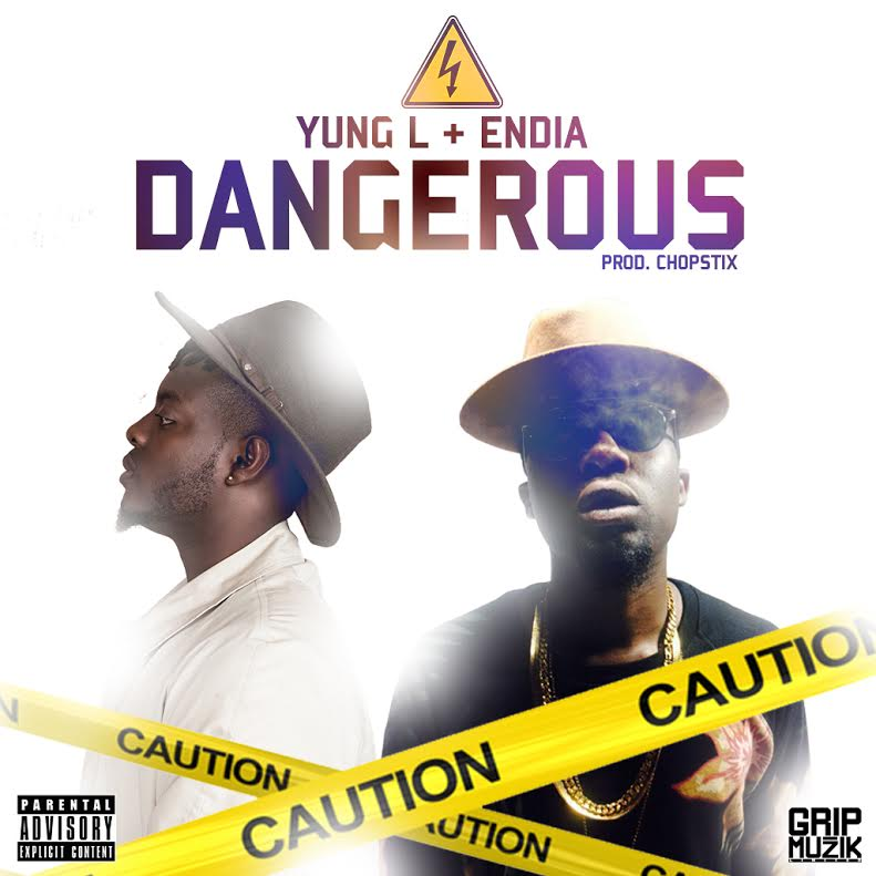 Yung L Endia Dangerous
