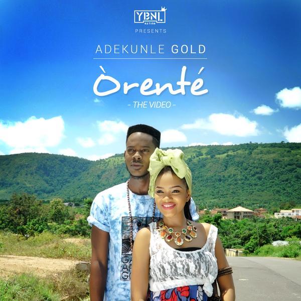VIDEO PREMIERE: Adekunle Gold - Orente