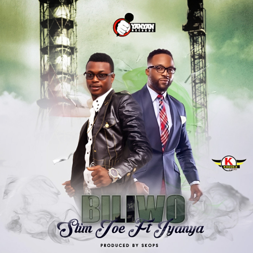Slim Joe ft. Iyanya – Biliwo