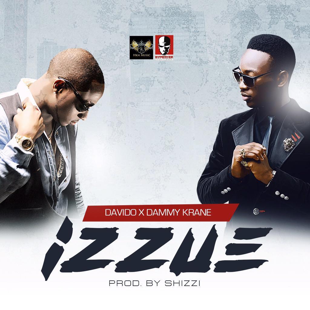 WORLD Premiere: Davido x Dammy Krane - IZZUE (prod. Shizzi)