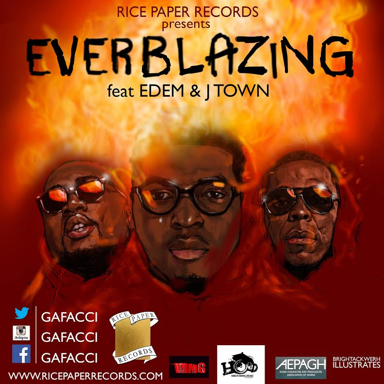 VIDEO: Gafacci – Everblazing ft. Edem & J.Town