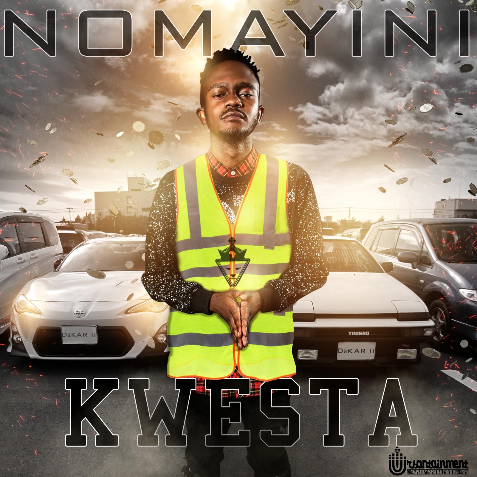 Kwesta - Nomayini