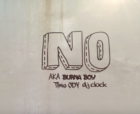 Burna Boy x Aka x Dj Clock x Timo Odv - NO