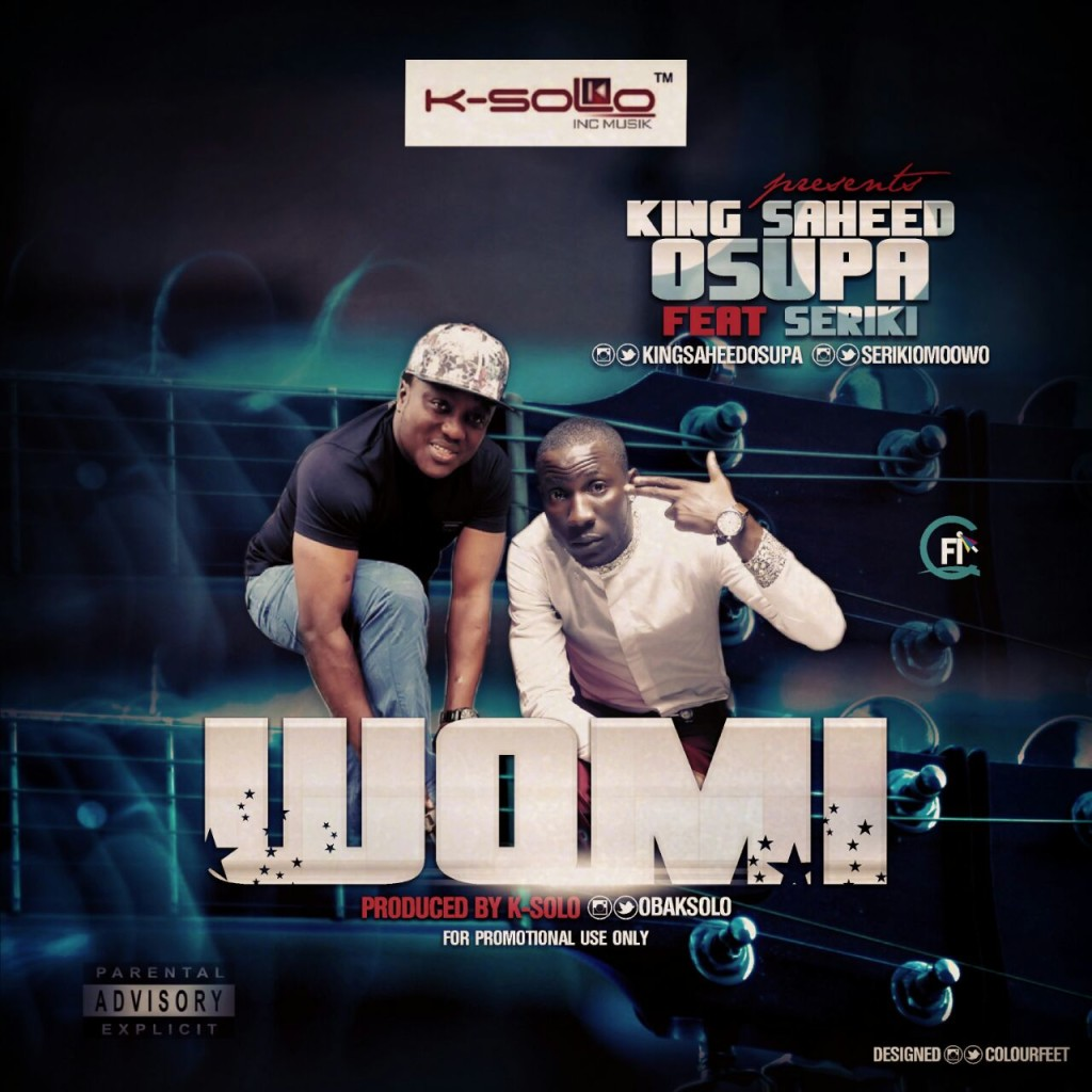 Listen and Download WOMI (prod  K-Solo) by Saheed Osupa ft