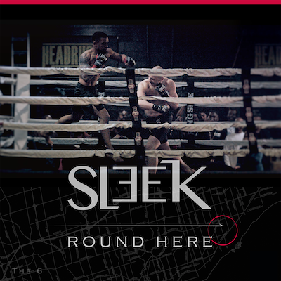 VIDEO: SLEEK - Round Here
