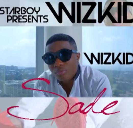 VIDEO: Wizkid - Sade (Teaser)
