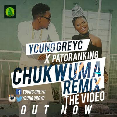 VIDEO: Young Greyc ft. Patoranking - Chukwuma (Remix)
