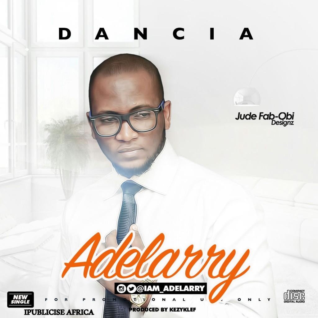 Adelarry - Dancia (prod. Kezyklef)