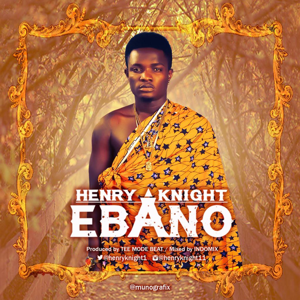 Henry Knight – Ebano (prod. TeeMode)