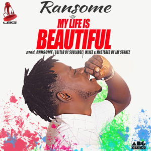 Ransome - Life Is Beautiful