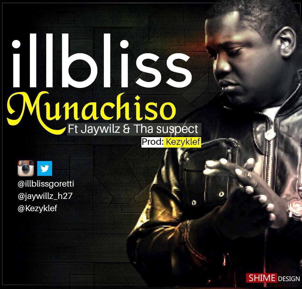 iLLBliss - Munachimso Ft. Jaywillz & Tha Suspect
