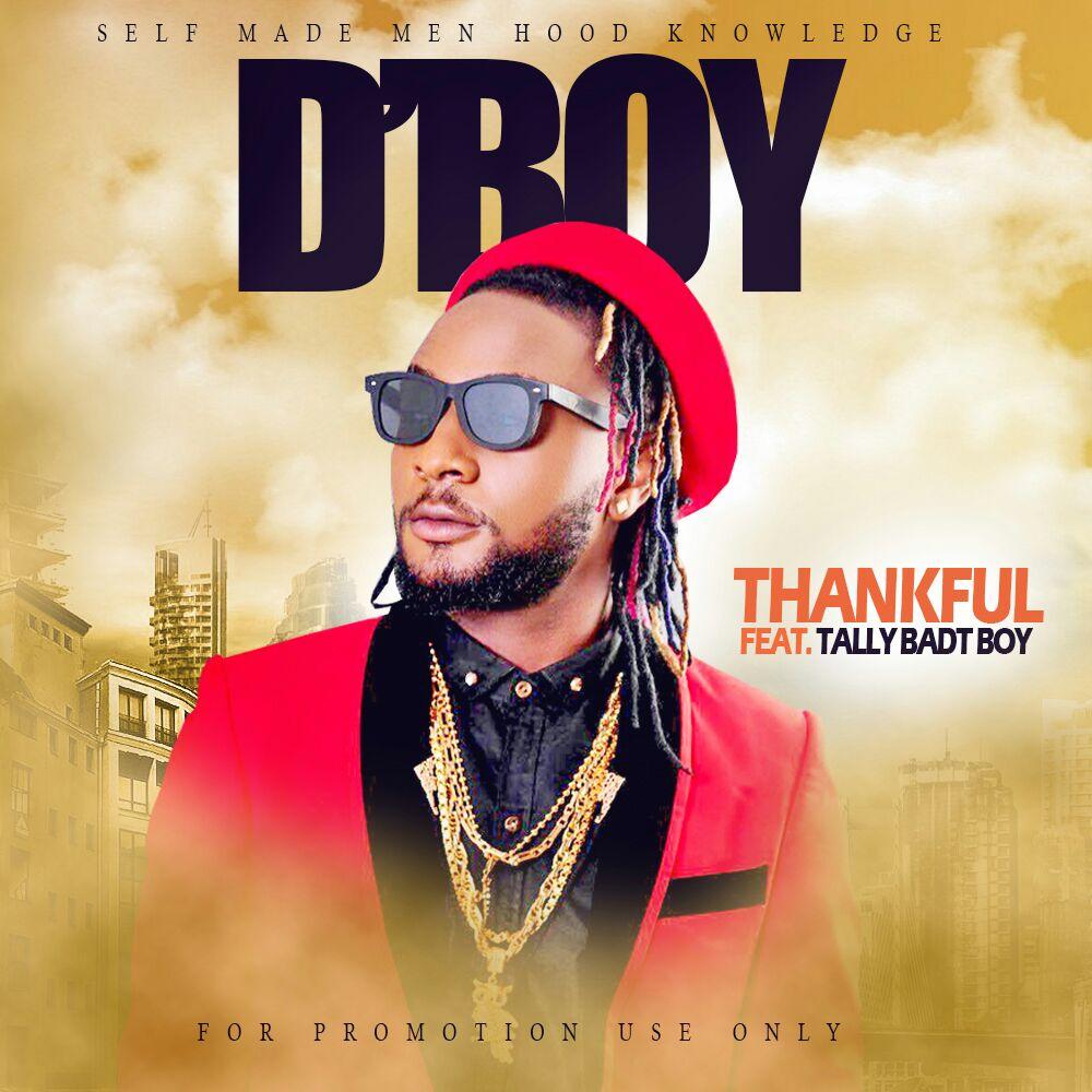 VIDEO: D'Boy - Thankful ft. Tally Badt Boy