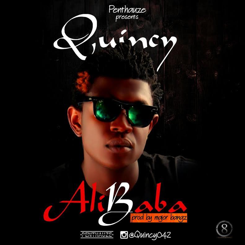 Penthauze Presents: Quincy - AliBaba (prod. Major Bangz)