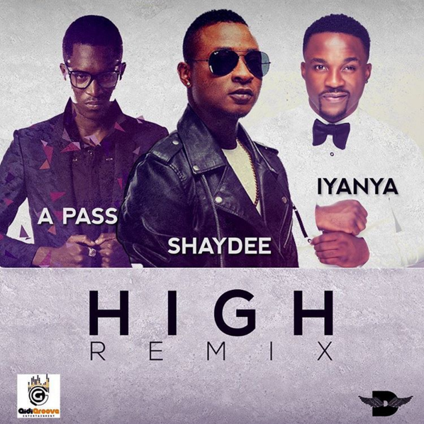 Shaydee ft. Iyanya x A-Pass - High (Remix)