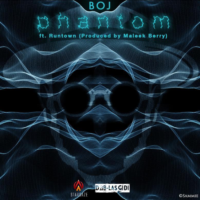 BOJ ft. Runtown - Phantom (prod. Maleek Berry)