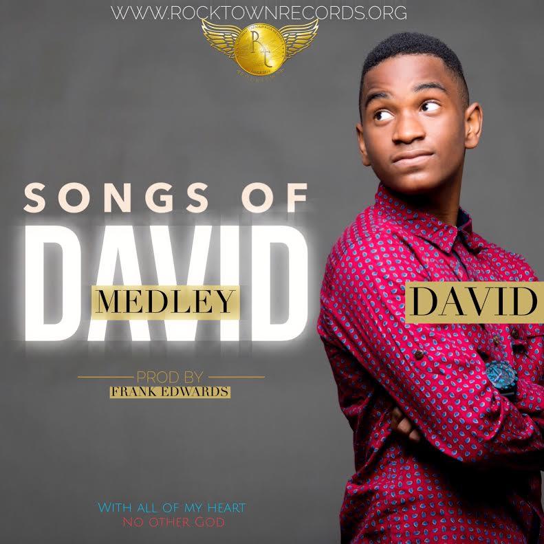 David - Songs Of David (prod. Frank Edwards)