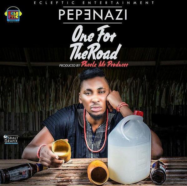 Pepenazi - One For The Road (prod. Pheelz)