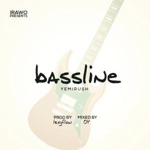 Yemi Rush - Bassline