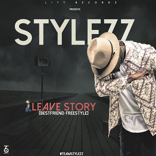 Stylezz - Leave Story