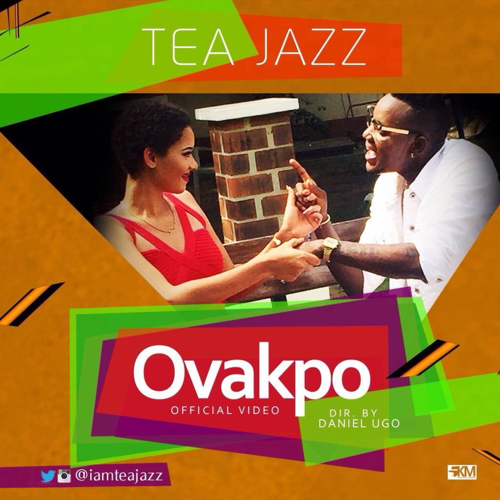 VIDEO: Tea Jazz - Ovakpo