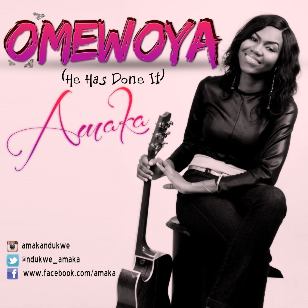 Gospel Song: Download Omewoya By Amaka Ndukwe + Lyrics