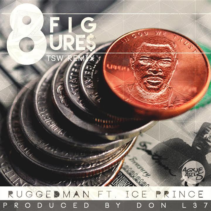 Ruggedman ft. Ice Prince - 8Figures (TSW Remix)