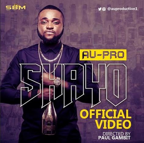 VIDEO: Au-Pro - Shayo