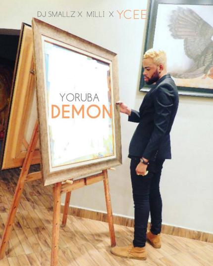 DJ Smallz ft. Milli x Ycee - Yoruba Demon