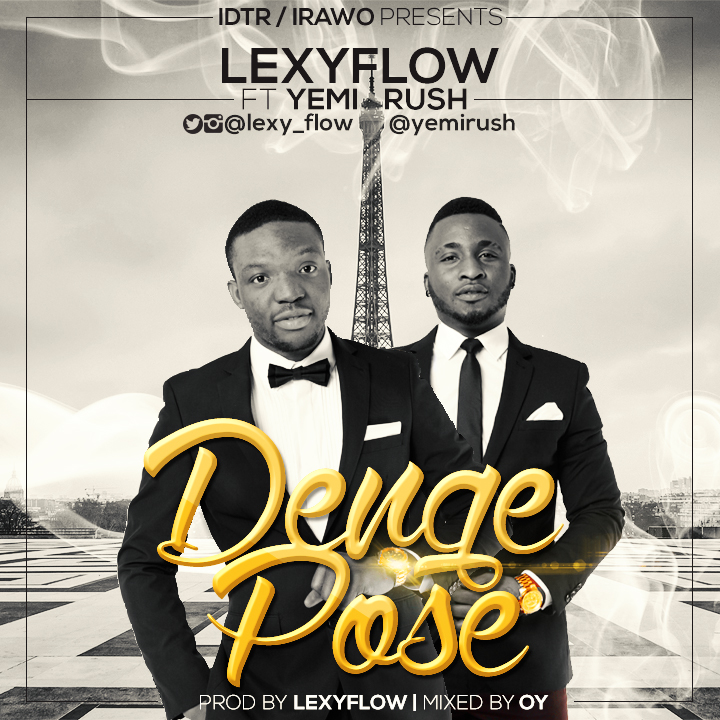 VIDEO: Lexy Flow - Denge Pose ft. Yemi Rush