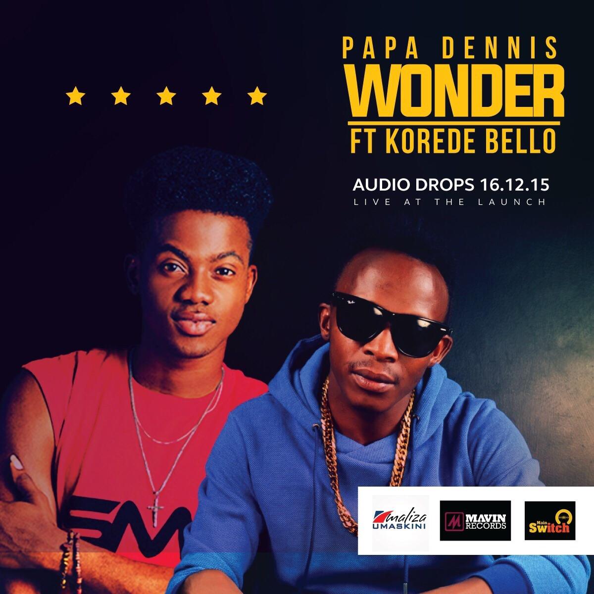 Papa Dennis ft. Korede Bello - Wonder
