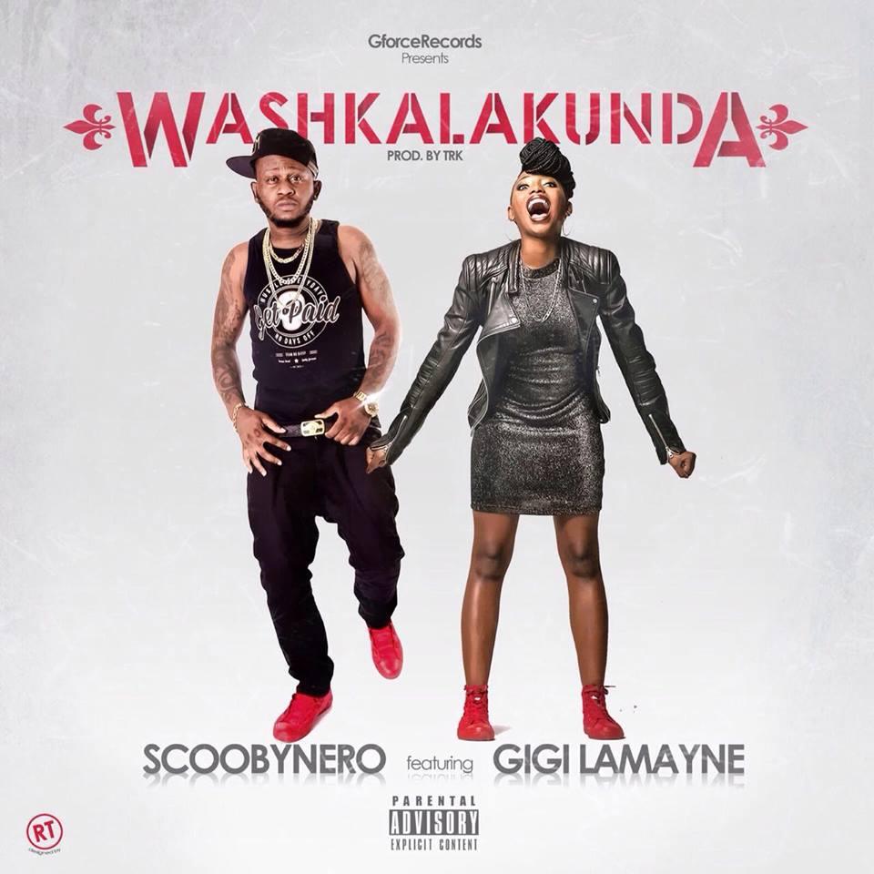 Scoobynero ft. Gigi Lamayne - Washkalakunda
