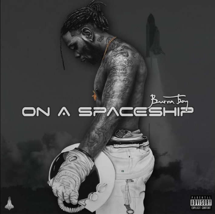 Album Review: Burna Boy – On A Spaceship