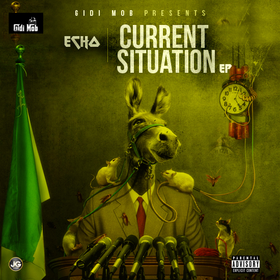 GidiMob Presents: Echo - The Current Situation EP