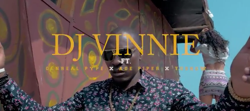 VIDEO: DJ Vinnie - Leave Story ft. General Pype x Ade Pyper x Tu Show
