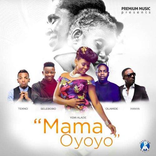 Yemi Alade, Iyanya, Olamide, Tekno & Selebobo - Mama Oyoyo