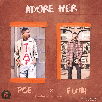 Poe ft. Funbi - Adore Her (Prod. Ikon)