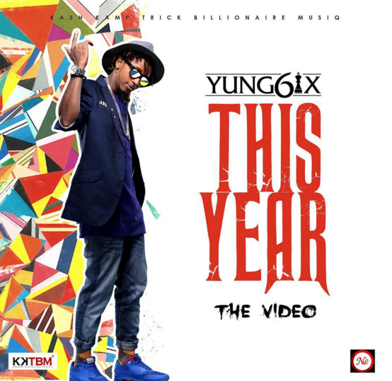 VIDEO: Yung6ix - This Year
