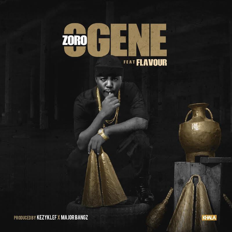 Zoro ft. Flavour - OGENE (prod. Kezyklef x Major Bangz)