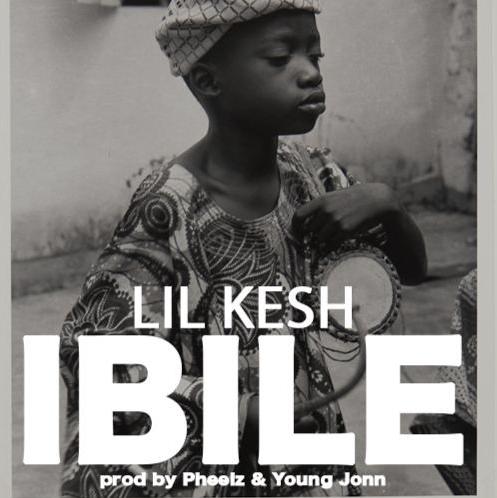 Lil Kesh - Ibile (Prod. Pheelz and Young Jonn)