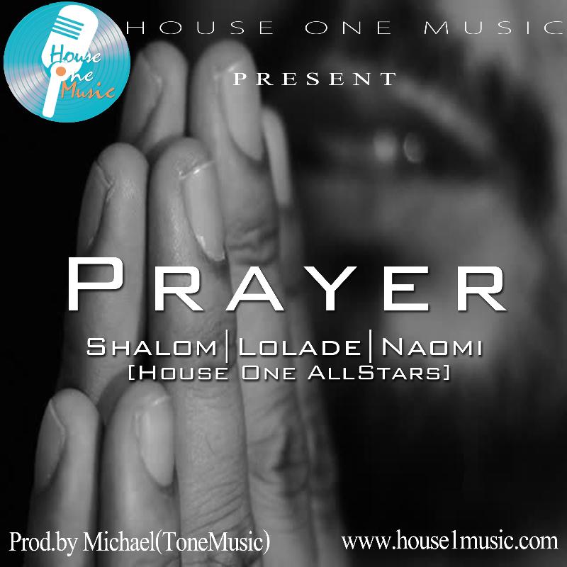 VIDEO: House One All Stars - Prayer