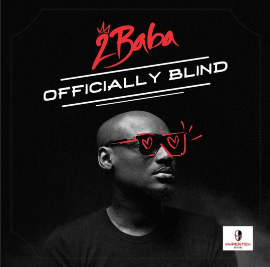 2Baba - Officially Blind (Prod. Spellz)