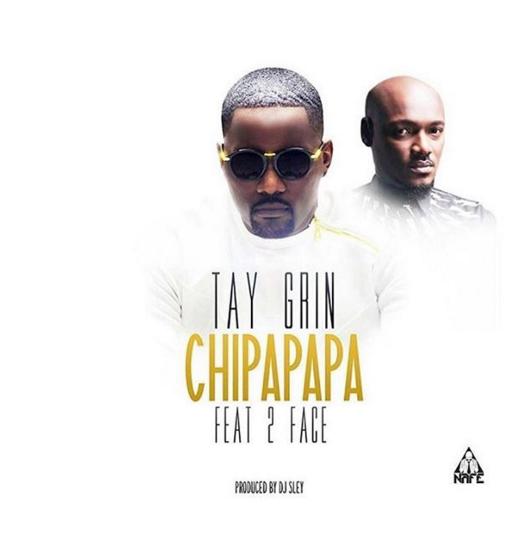 Tay Grin ft. 2Baba - Chipapapa
