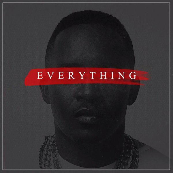 M.I Abaga - Everything I Have Seen