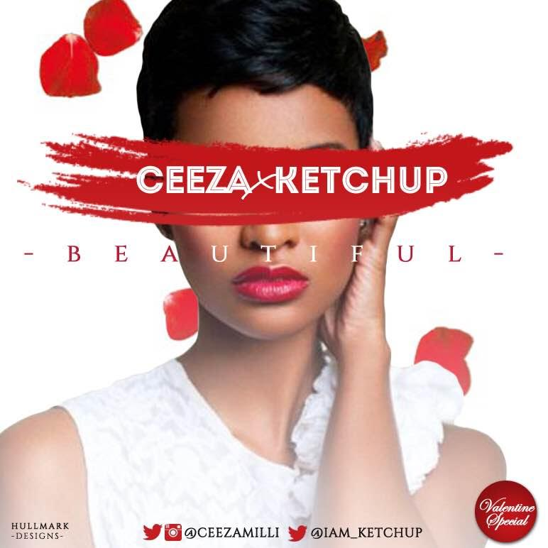 Ceeza Ketchup Beautiful