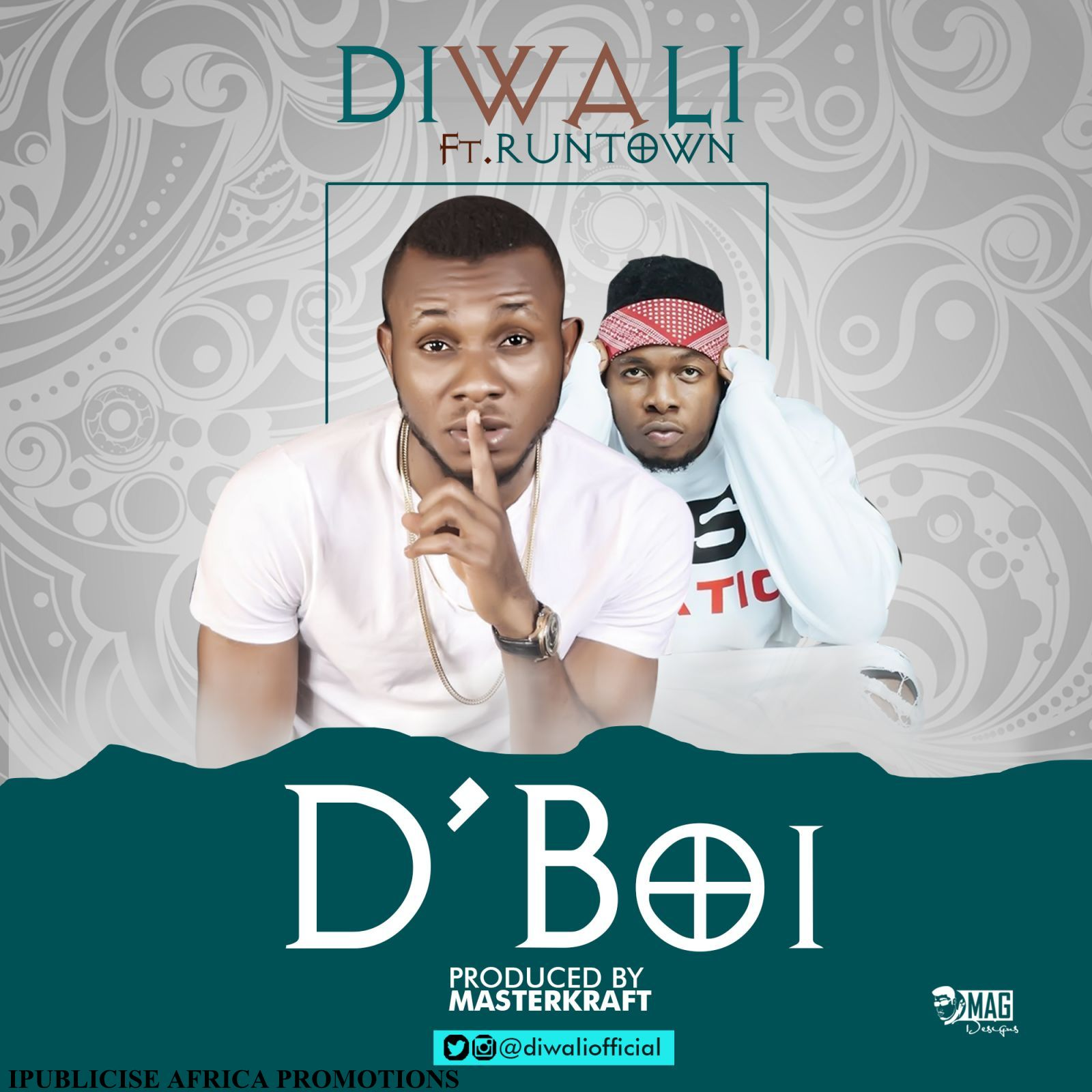 Diwali ft. Runtown - D'Boi (Prod. Masterkraft)