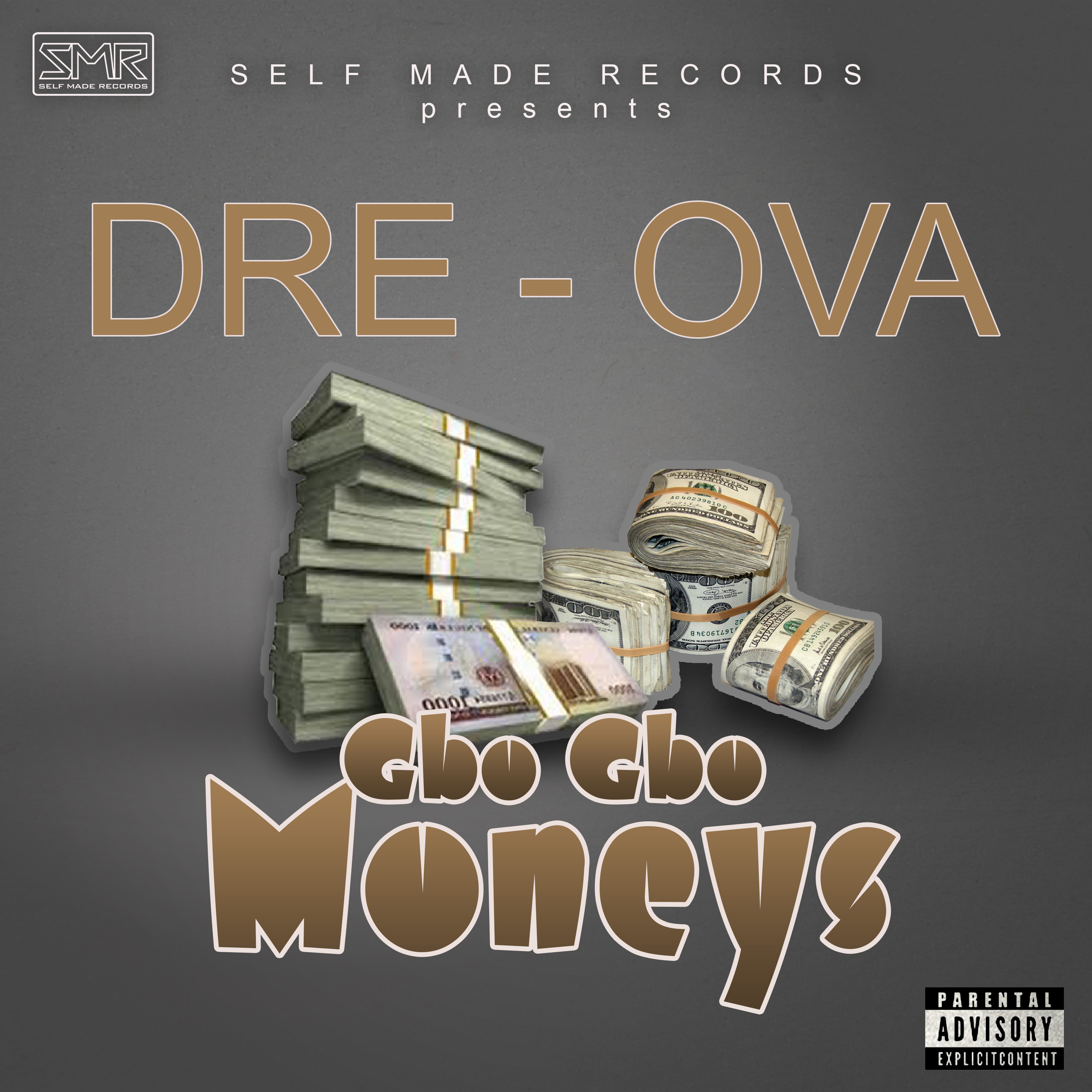 Dre Ova - Gbogbo Moneys