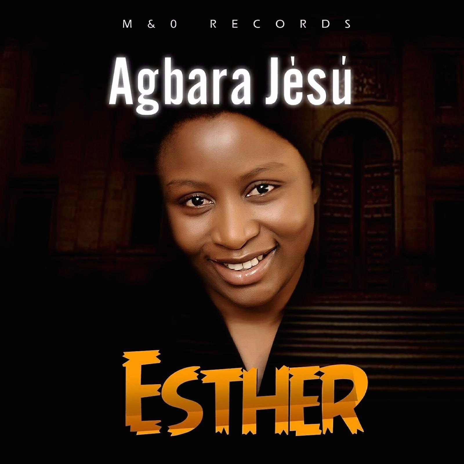 Esther - Agbara Jesu (prod. OJB Jezreel)